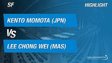 Kento Momota (JPN) VS Lee Chong Wei (MAS)