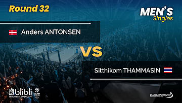 Round 32 | MS | THAMMASIN (THA) vs ANTONSEN (DEN) | Blibli Indonesia Open 2019