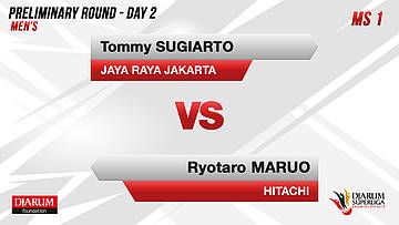 PRELIMINARY ROUNDS | Men's Teams | JAYA RAYA JAKARTA VS HITACHI