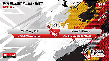 PRELIMINARY ROUNDS | Women's Teams | JAYA RAYA JAKARTA VS SAMURAI JAPAN REPTILES